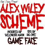 GAMEFACE - Scheme Alex Wiley